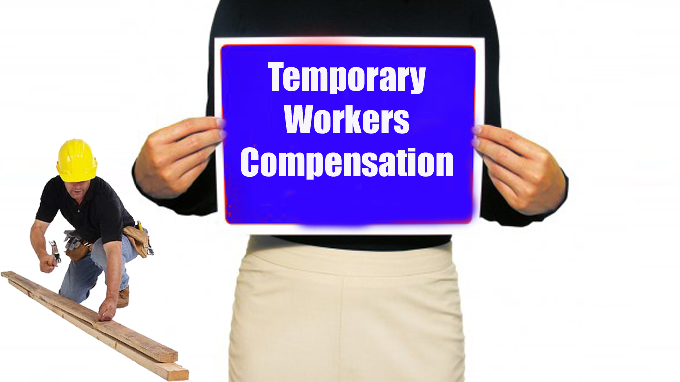 Temporary Workers Compensation