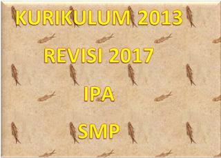 Silabus, RPP, Prota, Prosem IPA Kelas 7/VII SMP/Mts Kurikulum  2013 Revisi 2017