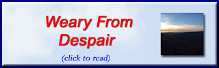 http://mindbodythoughts.blogspot.com/2016/06/helpless-and-weary-from-despair-part-1.html