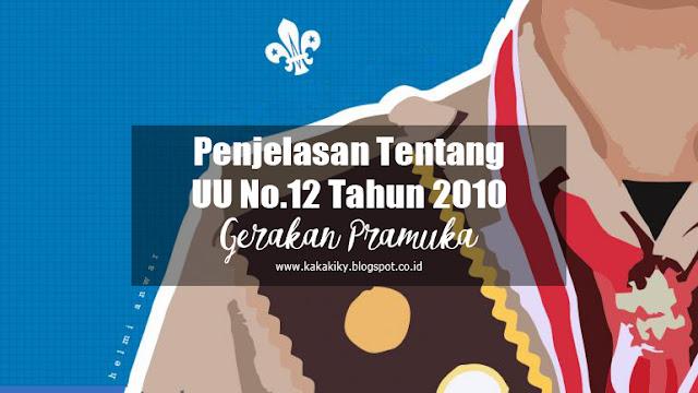Download Uu No.12 Tahun 2010 Ihwal Gerakan Pramuka Serta Penjelasannya