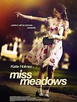 Miss Meadows (2014) online y gratis