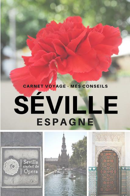 Carnet de voyage Séville Andalousie Espagne