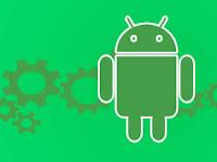 Tips Tweak Ringan Android Untuk Optimalkan Penggunaan Smartphone & Tablet