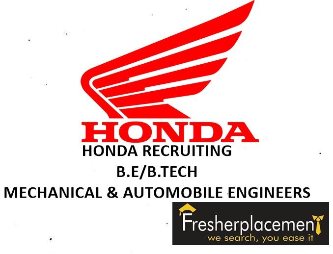HONDA HIRING BE MECHANICAL AUTOMOBILE ENGINEERS