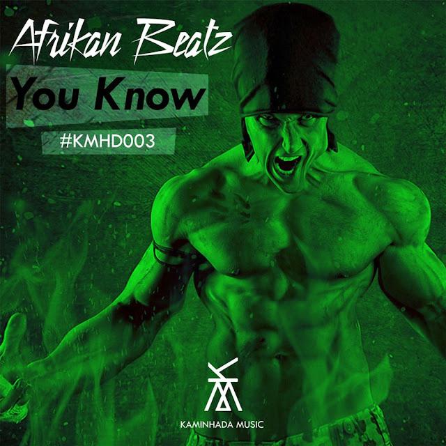 Afrikan Beatz - You Know