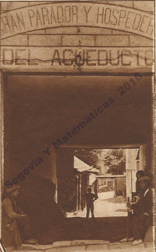 Segovia Y Matem Ticas El Parador Del Acueducto 1922 1928