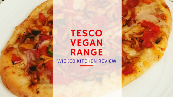Food Food And More Food Tesco Vegan Range Wicked Kitchen