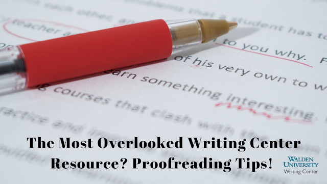 The Most Overlooked Writing Center Resource? Proofreading Tips