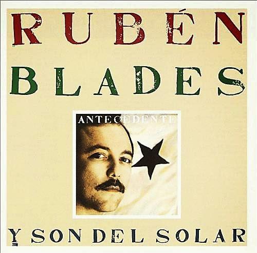 ANTECEDENTE - RUBEN BLADES (1988)