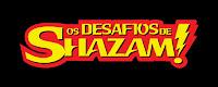 http://new-yakult.blogspot.com.br/2015/08/os-desafios-de-shazam-2007.html
