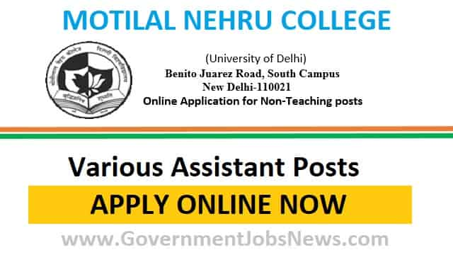 Motilal Nehru College Recruitment Various Assistant Posts Online Form 2019