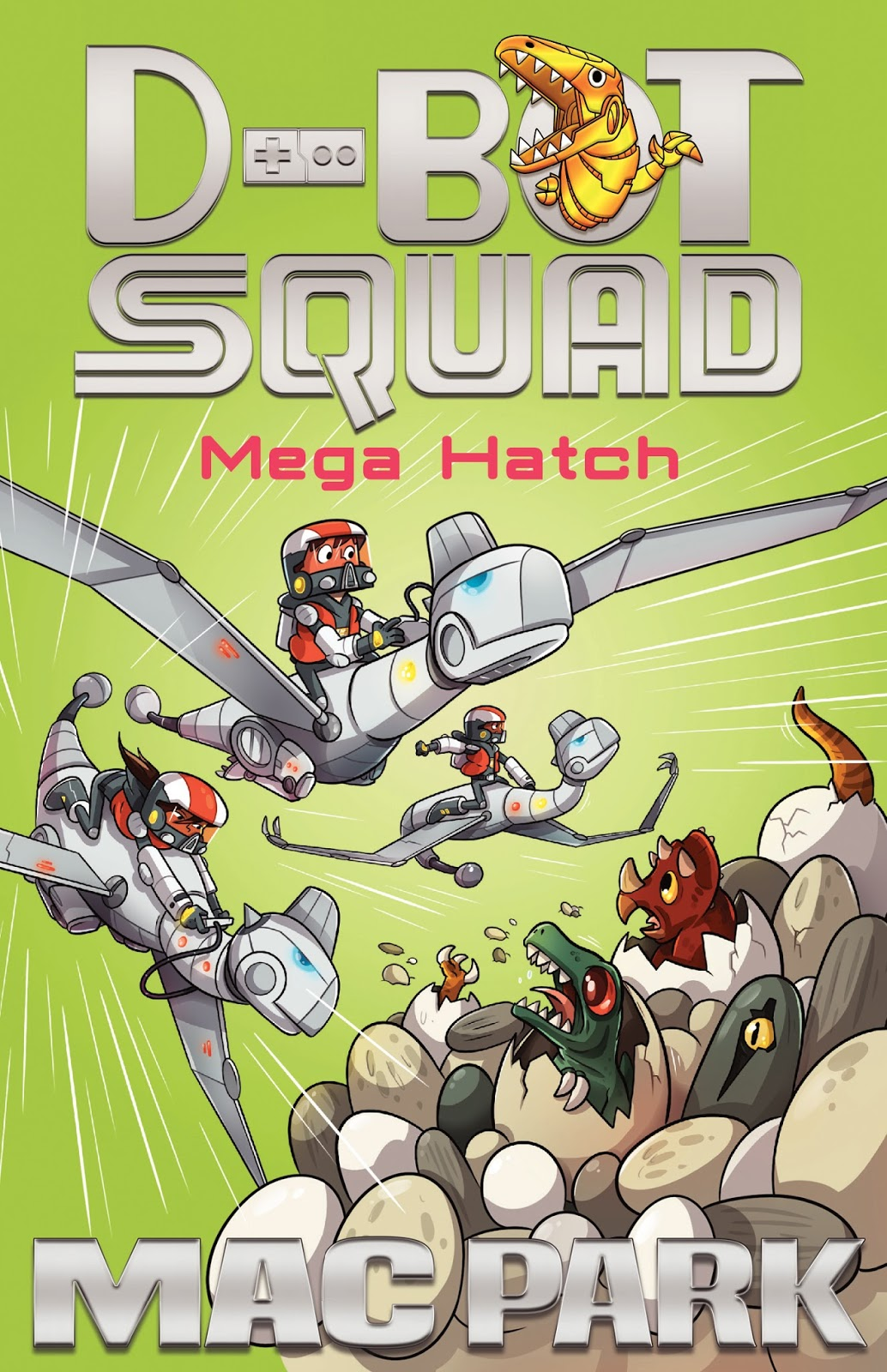 Kids' Book Review: Review: D-Bot Squad Mega Hatch (#7) and