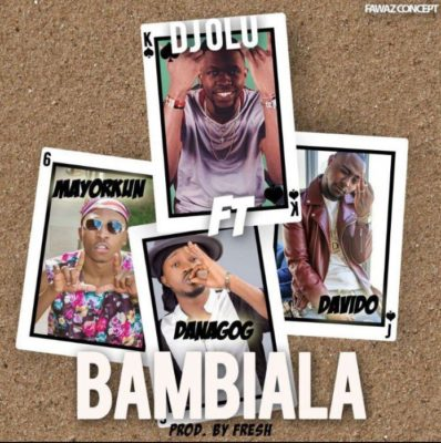 DJ Olu – Bambiala ft. Davido, Danagog & Mayorkun mp3made.com.ng