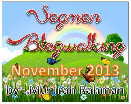 Segmen Blogwalking November 2013