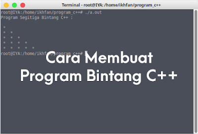 Cara Membuat Program Bintang C++
