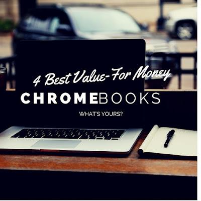 Best Value for Money Chromebooks 2016