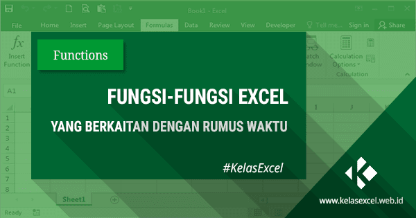 Fungsi Rumus Waktu Otomatis Pada Excel