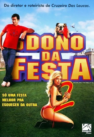 O Dono da Festa 2 Filmes Torrent Download completo