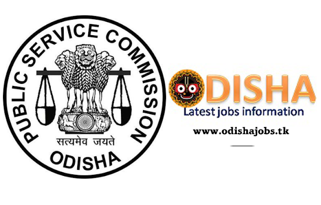 ODISHA PUBLIC SERVICE COMMISSION                ADVERTISEMENT NO.05 OF 2018-19          ODISHA CIVIL SERVICES EXAMINATION, 2018.