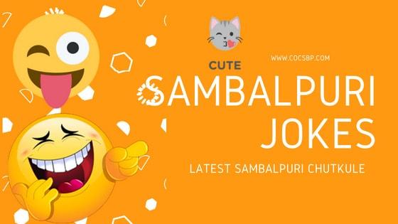 Best Kancha Sambalpuri Jokes- Latest Chutkule, SMS, Non-Veg, Veg, Funny Jokes 2018