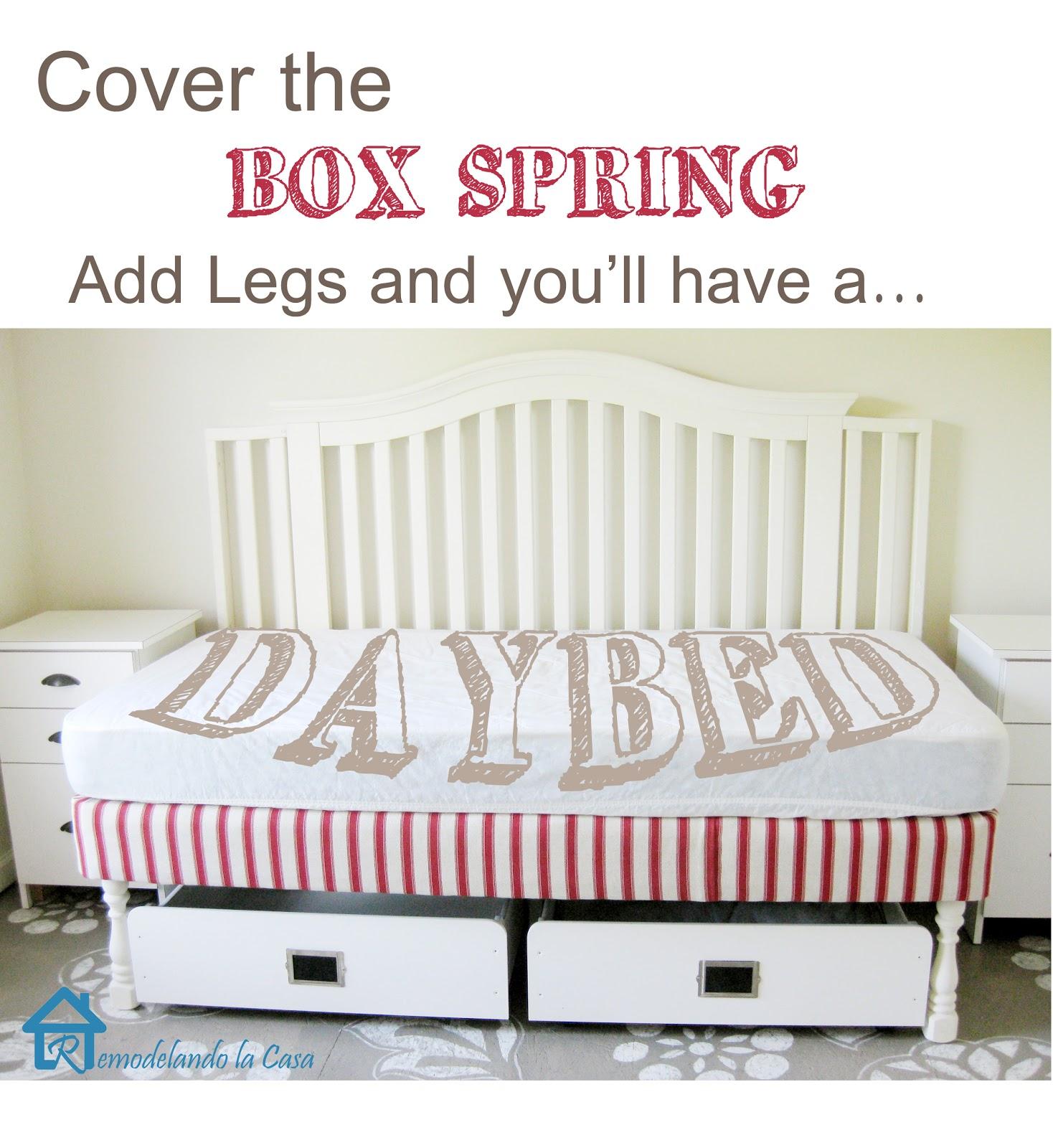 Daybed From Box Spring Legs Remodelando La Casa