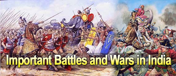 Important Battles and Wars in India