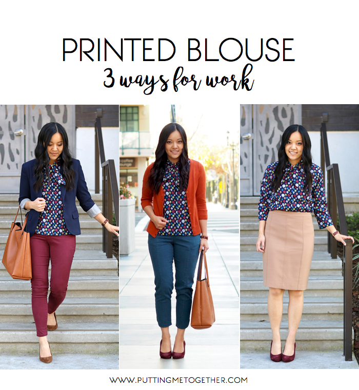 9eb8e2735a353 Printed Blouse - 3 Outfits for Work | Putting Me Together | Bloglovin'