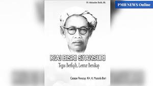 Download Kiai Bisri Syansuri Tegas Berfiqih, Lentur Bersikap