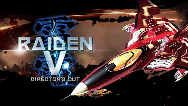 نسخة Raiden V : Director's Cut تحصل على موعد إصدارها باليابان