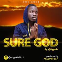 Download-music-Olagold-sureGod