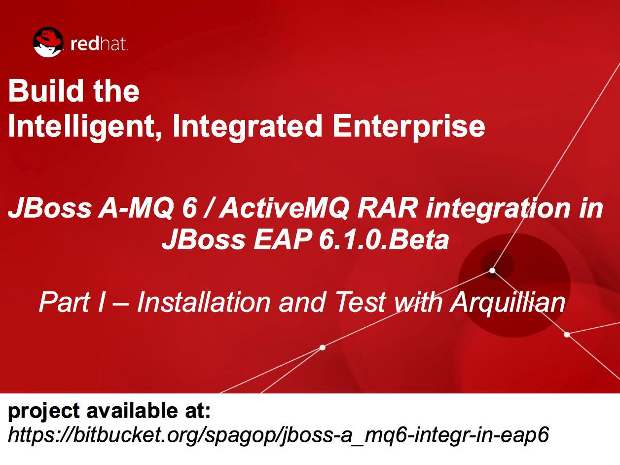 JBoss A-MQ 6 / ActiveMQ RAR integration in JBoss EAP 6 Part I