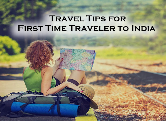 Travel Tips for First Time Traveler to India