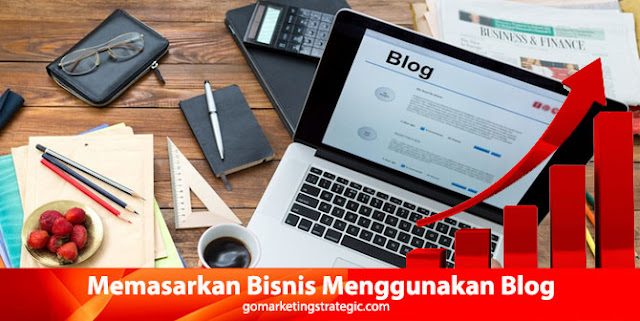Memasarkan Bisnis Menggunakan Blog