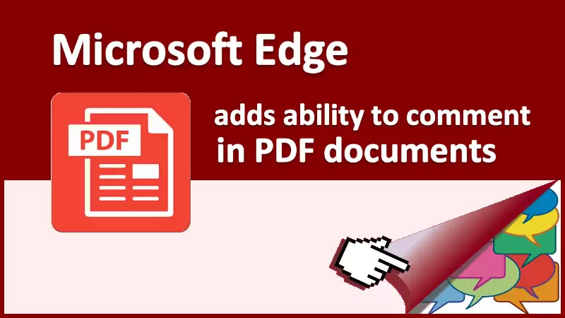 Microsoft Edge now lets you add text notes in PDF Documents