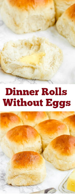 Dinner Rolls Without Eggs #dinnerrolls #noeggs #dinner #maindish