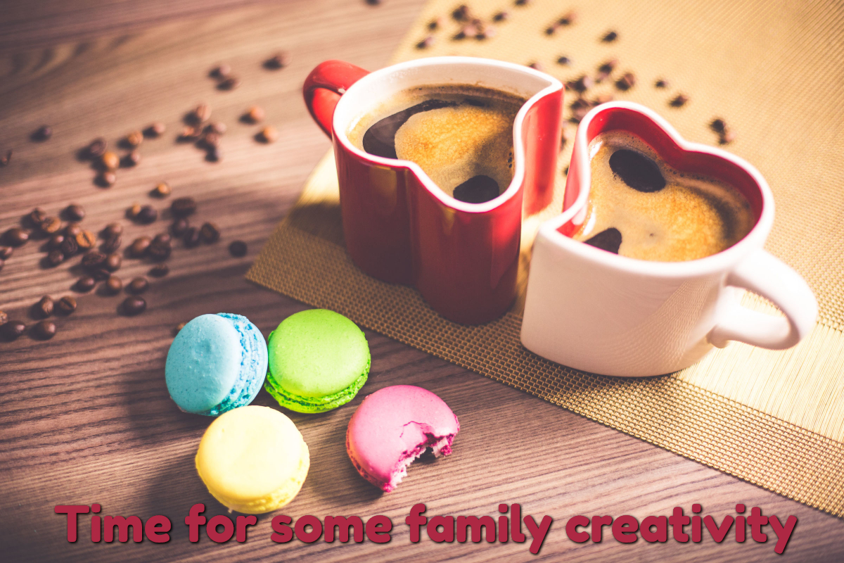 family time, creativity time, love time, craft time