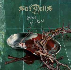 SadDoLLs - Blood Of A Kind