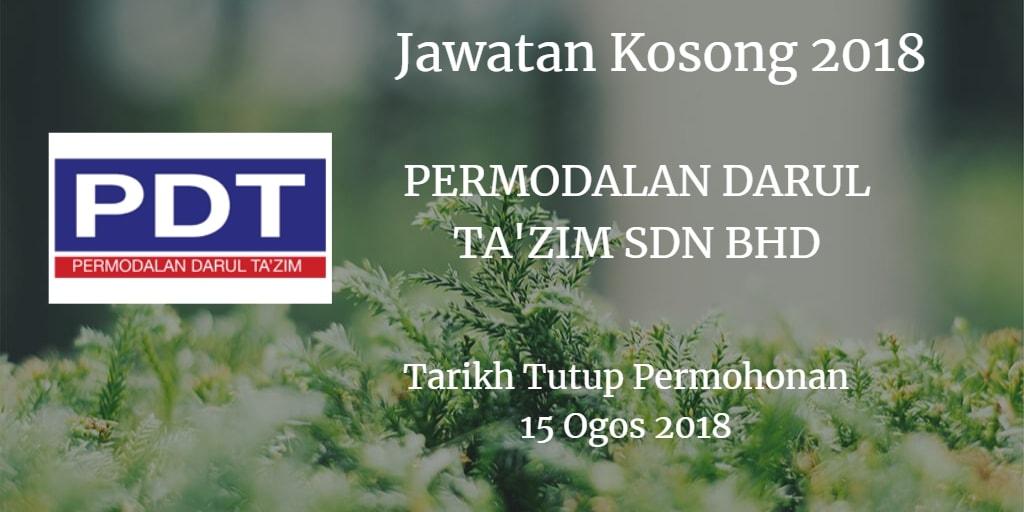 Jawatan Kosong PERMODALAN DARUL TA'ZIM SDN BHD 15 Ogos 2018