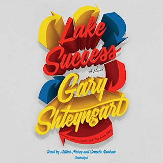 Audiobook of Lake Success by Gary Shteyngart