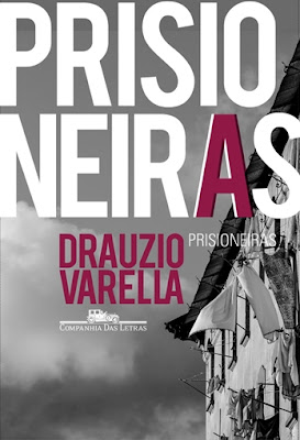 Prisioneiras, de Drauzio Varella