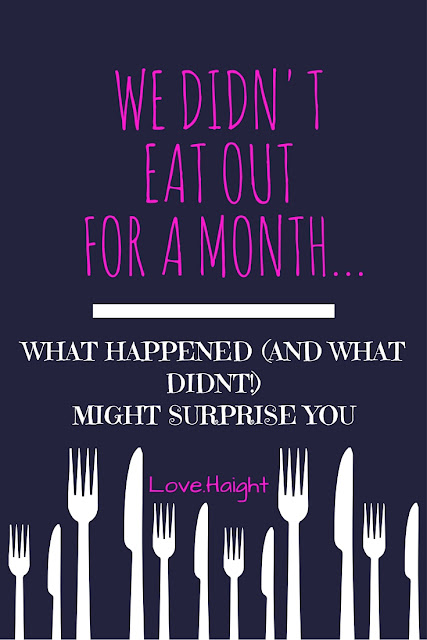 http://www.lovehaightblog.com/2016/06/we-didnt-eat-out-for-month-heres-what.html