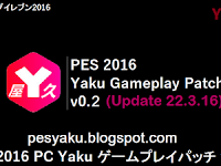 PES 2016 Yaku Gameplay Patch 0.2
