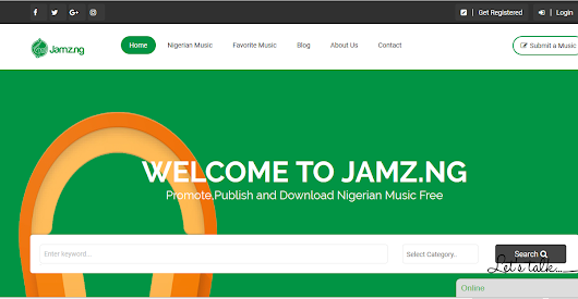 Jamz.ng For Nigerian Artists, Bloggers, and Producers