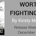 Release Blitz ~ Worth Fighting For by Kirsty Moseley