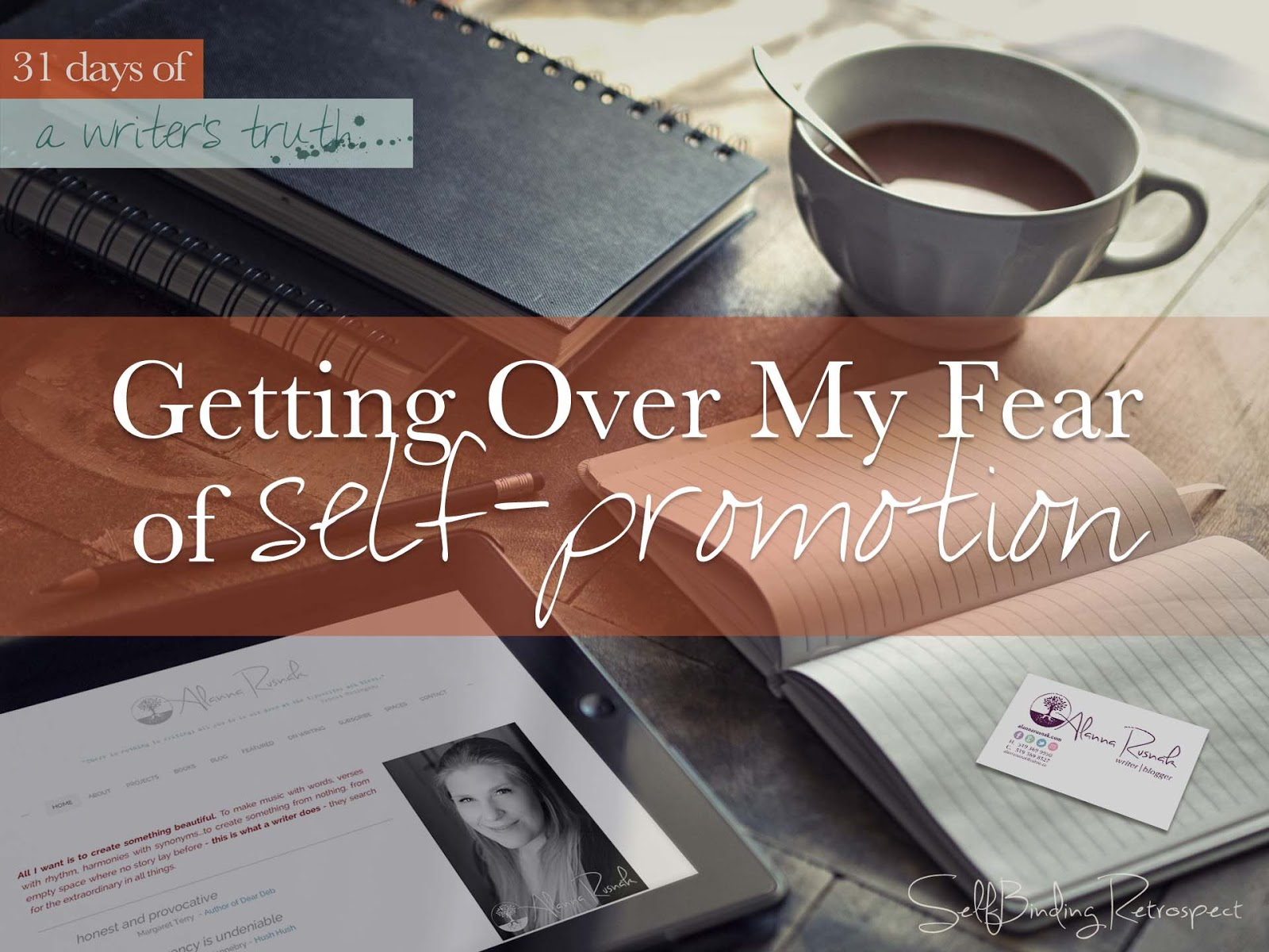 getting over my fear of self-promotion #write31days