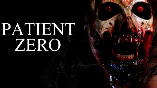 Sinopsis Film Horor Patient Zero 2017