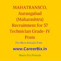 MAHATRANSCO, Aurangabad (Maharashtra) Recruitment for 57 Technician Grade-IV Posts