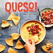 Queso! by Lisa Fain: A Cookbook Review ~ Jump Into Books