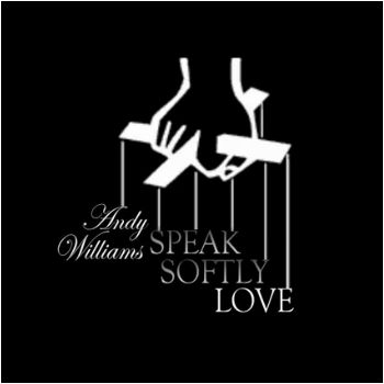 Andy Williams-Speak Softly Love