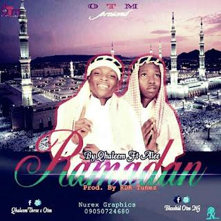 Music: Qhaleem ThreeC x Blesskid Ali - Ramadan